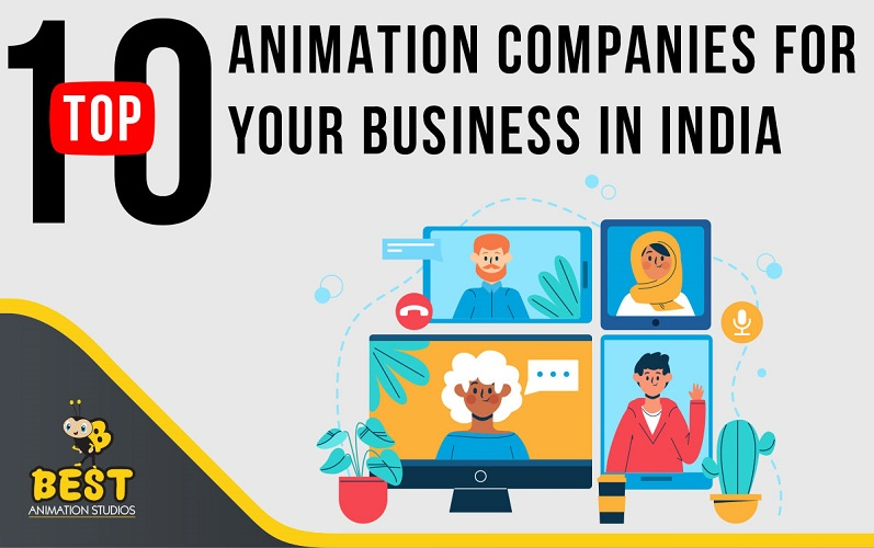 Top 10 Animation Companies for your Business in India